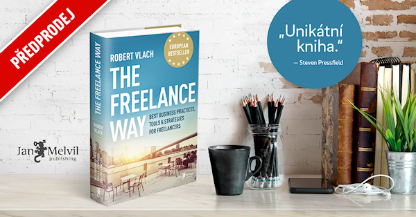 The Freelance Way: Best Business Practices, Tools & Strategies for Freelancers